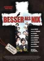 BESSER ALS NIX