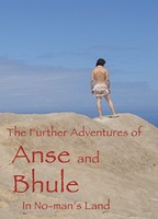 THE FURTHER ADVENTURES OF ANSE AND BHULE IN NO-MAN'S LAND NUDE SCENES